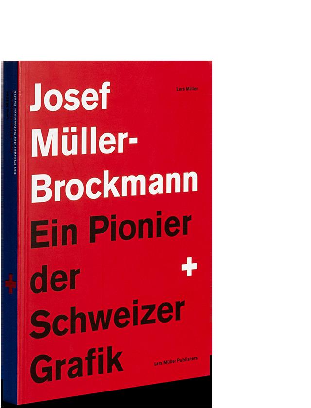 Josef Muller Brockmann Lars Muller Publishers