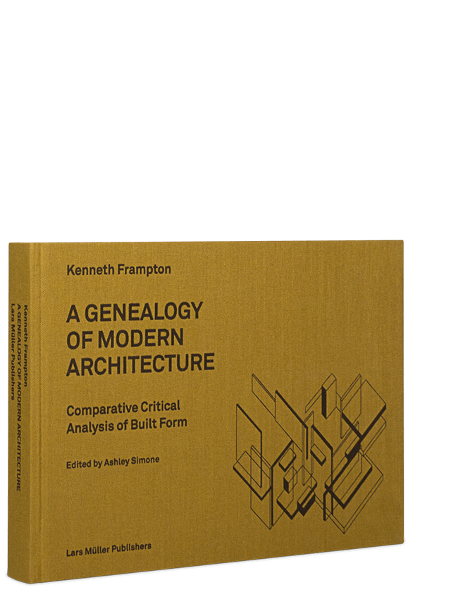 Modern Architecture Font a genealogy of modern architecture | lars müller publishers