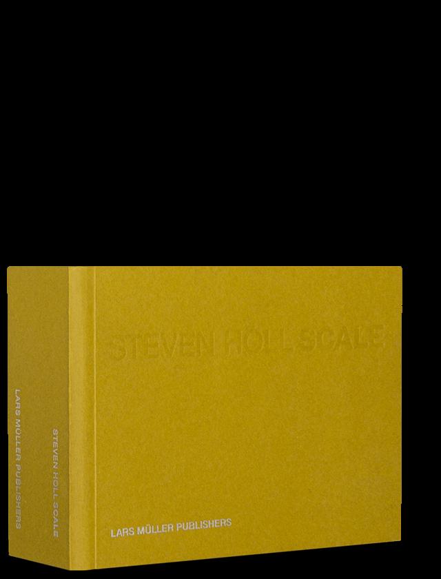 Steven Holl Scale Lars Muller Publishers