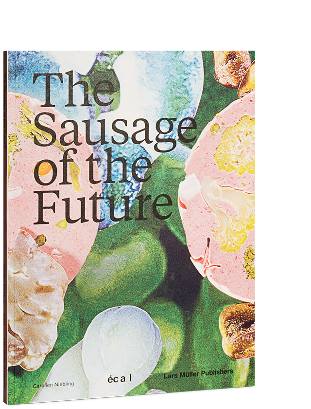 The Future of the Sausage book - published by Lars Müller Publishers.